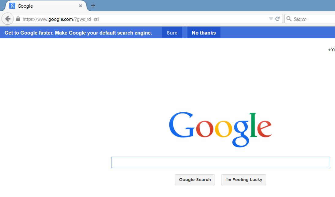 Get to Google faster. Make Google your default search engine. [Sure ...
